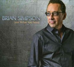 Just what you need /  Brian Simpson.