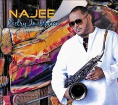 Poetry in Motion /  Najee.