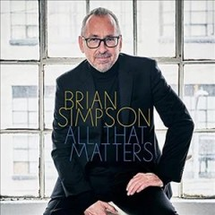 All that matters /  Brian Simpson. - Brian Simpson.