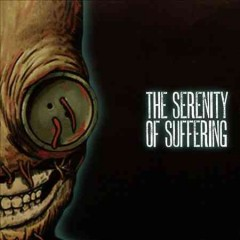 The serenity of suffering /  Korn.
