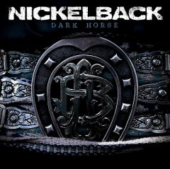 Dark horse /  Nickelback.