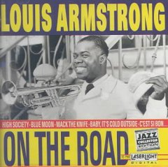 On the road /  Louis Armstrong.