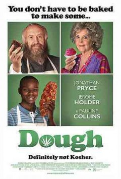Dough /  directed by John Goldschmidt.