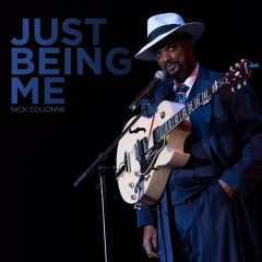 Just being me /  Nick Colionne. - Nick Colionne.