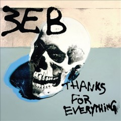 Thanks for everything /  3EB. - 3EB.