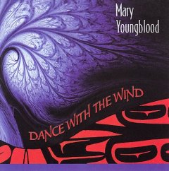 Dance with the wind /  Mary Youngblood. - Mary Youngblood.