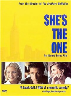 She's the one /  Fox Searchlight Pictures presents ; a Good Machine/Marlboro Road Gang production ; in association with South Fork Pictures ; an Edward Burns film ; produced by Ted Hope, James Schamus and Edward Burns ; written and directed by Edward Burns.