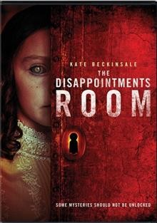 The disappointments room /  Rogue presents in association with Los Angeles Media Fund ; a Rogue Media Talent Group Demarest production ; producers: Geyer Kosinski, Vincent Newman, Tucker Tooley ; written by Wentworth Miller and D.J. Caruso ; directed by D.J. Caruso.