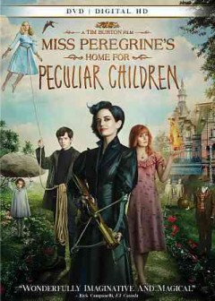 Miss Peregrine's home for peculiar children /  Twentieth Century Fox presents ; a Chernin Entertainment production ; a Tim Burton film ; produced by Peter Chernin, Jenno Topping ; based upon the novel written by Ransom Riggs ; screenplay by Jane Goldman ; directed by Tim Burton.
