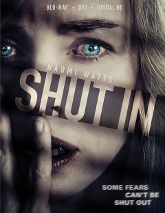 Shut in /  produced by Ariel Zeitoun, Claude Leger, Christine Haebler ; written by Christina Hodson ; directed by Farren Blackburn. - produced by Ariel Zeitoun, Claude Leger, Christine Haebler ; written by Christina Hodson ; directed by Farren Blackburn.