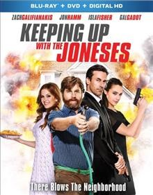 Keeping up with the Joneses /  Fox 2000 Pictures ; produced by Laurie Macdonald, Walter F. Parkes ; written by Michael LeSieur ; directed by Greg Mottola. - Fox 2000 Pictures ; produced by Laurie Macdonald, Walter F. Parkes ; written by Michael LeSieur ; directed by Greg Mottola.