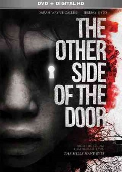The other side of the door /  Twentieth Century Fox present a 42/Fire Ave Pictures production ; directed by Johannes Roberts ; written by Johannes Roberts and Ernest Riera ; produced by Alexandre Aja, Rory Aitken, Ben Pugh.