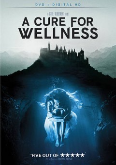 A cure for wellness /  director, Gore Verbinski.