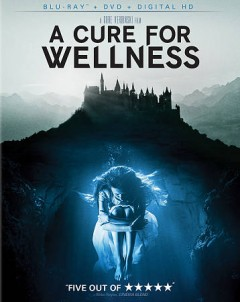 A cure for wellness /  produced by Arnon Milchan, Gore Verbinski, David Crockett ; story by Justin Haythe & Gore Verbinski ; directed by Gore Verbinski. - produced by Arnon Milchan, Gore Verbinski, David Crockett ; story by Justin Haythe & Gore Verbinski ; directed by Gore Verbinski.