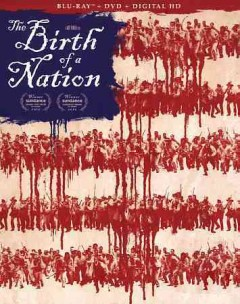 The birth of a nation /  director, Nate Parker. - director, Nate Parker.