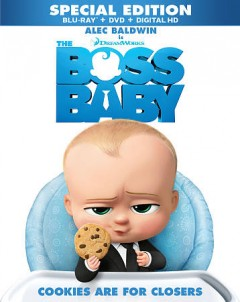 The boss baby /  Dreamworks Animation SKG presents ; written by Michael McCullers ; produced by Ramsey Naito, p.g.a. ; directed by Tom McGrath. - Dreamworks Animation SKG presents ; written by Michael McCullers ; produced by Ramsey Naito, p.g.a. ; directed by Tom McGrath.
