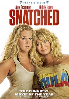 Snatched /  Twentieth Century Fox presents a Chernin Entertainment/Feigco Entertainment Production ; written by Katie Dippold ; directed by Jonathan Levine.