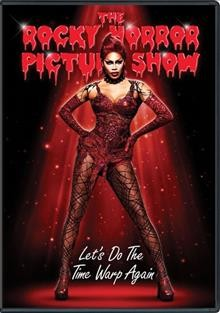 The Rocky Horror picture show : Let's do the time warp again.