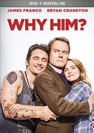 Why him? /  director, John Hamburg.