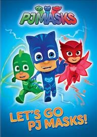 PJ Masks : Let's go PJ Masks! / Frog Box ; Entertainment One UK Limited ; Walt Disney EMEA Productions Limited. - Frog Box ; Entertainment One UK Limited ; Walt Disney EMEA Productions Limited.