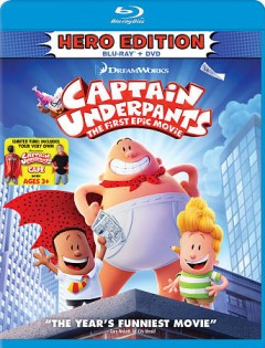 Captain Underpants : the first epic movie / Dreamworks Animation presents ; produced by Mireille Soria, Mark Swift ; screenplay by Nicholas Stoller ; directed by David Soren. - Dreamworks Animation presents ; produced by Mireille Soria, Mark Swift ; screenplay by Nicholas Stoller ; directed by David Soren.