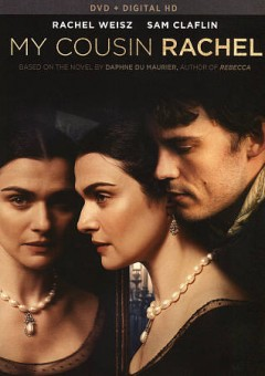 My cousin Rachel /  Fox Searchlight Pictures presents in association with TSG Entertainment a Free Range film ; written for the screen and directed by Roger Michell ; produced by Kevin Loader.