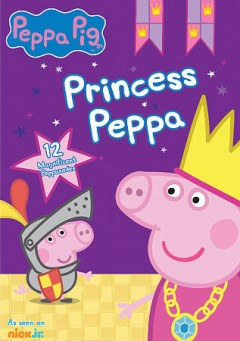 Peppa Pig : Princess Peppa.