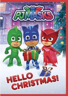 PJ Masks : Hello Christmas!