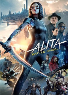 Alita : battle angel / screenplay by James Cameron & Laeta Kalogridis ; directed by Robert Rodriguez. - screenplay by James Cameron & Laeta Kalogridis ; directed by Robert Rodriguez.