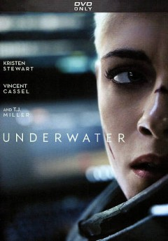 Underwater /  directed by William Eubank.