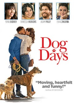 Dog days /  director, Ken Marino. - director, Ken Marino.