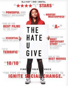 The hate U give /  director, George Tillman, Jr. - director, George Tillman, Jr.