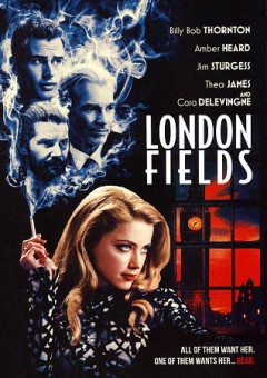 London fields /  GVN Releasing, Hero Entertainment, Picturepro LLC, Gap Financing present a Muse/Media Talent Group production ; directed by Mathew Cullen ; screenplay by Roberta Hanley and Martin Amis. - GVN Releasing, Hero Entertainment, Picturepro LLC, Gap Financing present a Muse/Media Talent Group production ; directed by Mathew Cullen ; screenplay by Roberta Hanley and Martin Amis.