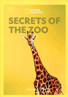 Secrets of the zoo : season 2 [3-disc set] / National Geographic. - National Geographic.