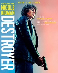 Destroyer /  Annapurna Pictures presents ; in association with 30 West ; an Automatik/FamilyStyle production ; in association with Rocket Science ; produced by Fred Berger, Phil Hay, Matt Manfredi ; written by Phil Hay & Matt Manfredi ; directed by Karyn Kusama.
