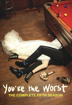 You're the worst : the complete fifth season [2-disc set] / written and produced by Stephen Falk.