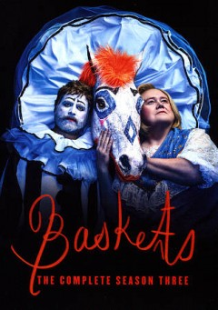 Baskets : the complete season three [2-disc set] / created by Louis C.K. & Zach Galifianakis & Jonathan Krisel ; directed by Jonathan Krisel [and others] ; written by Jonathan Krisel [and others] ; Pig Newton, Inc. ; Billios ; 3 Arts Entertainment ; Brillstein Entertainment Partners ; FX Productions. - created by Louis C.K. & Zach Galifianakis & Jonathan Krisel ; directed by Jonathan Krisel [and others] ; written by Jonathan Krisel [and others] ; Pig Newton, Inc. ; Billios ; 3 Arts Entertainment ; Brillstein Entertainment Partners ; FX Productions.