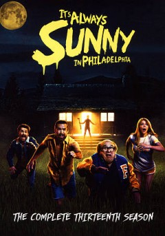 It's always sunny in Philadelphia : the complete season 13 [2-disc set] / producers, Glenn Howerton [and others] ; writer, Glenn Howerton, Rob McElhenney. - producers, Glenn Howerton [and others] ; writer, Glenn Howerton, Rob McElhenney.
