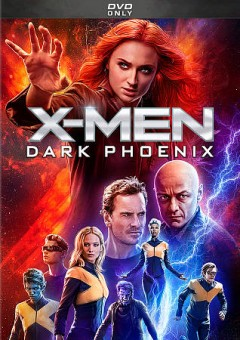 X-Men : Dark Phoenix / director, Simon Kinberg. - director, Simon Kinberg.