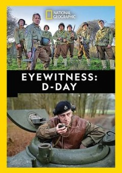 Eyewitness : D-Day / National Geographic. - National Geographic.
