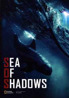 Sea of shadows /  National Geographic Documentary Films presents ; a Terra Mater Factual Studios production ; in association with Appian Way, Malaika Pictures, the Wild Lens Collective ; a film by Richard Ladkani ; directed by Richard Ladkani ; produced by Walter Köhler, Wolfgang Knöpfler. - National Geographic Documentary Films presents ; a Terra Mater Factual Studios production ; in association with Appian Way, Malaika Pictures, the Wild Lens Collective ; a film by Richard Ladkani ; directed by Richard Ladkani ; produced by Walter Köhler, Wolfgang Knöpfler.