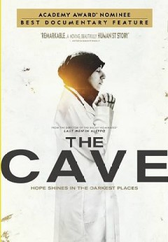 The cave /  National Geographic Documentaries presents ; a Danish Documentary production ; In association with SWR-TV 2 Denmark-Doha, Sun Yat-Sen Cultural Foundation-IMS, Doc Up Fund-Normandie for Peace ; In co-production with Ma.Ja.De - Hecat Studio Paris - Madame Films ; a film by Firas Fayyad. - National Geographic Documentaries presents ; a Danish Documentary production ; In association with SWR-TV 2 Denmark-Doha, Sun Yat-Sen Cultural Foundation-IMS, Doc Up Fund-Normandie for Peace ; In co-production with Ma.Ja.De - Hecat Studio Paris - Madame Films ; a film by Firas Fayyad.