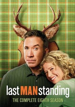 Last man standing : the complete eighth season [3-disc set] / 20th Century Fox ; writer, Jack Burditt ; producer, Jack Burditt, Tim Allen, Marty Adelstein, Becky Clements, Shawn Levy, Richard Baker, Rick Messina, Kevin Abbott, Kevin Hench. - 20th Century Fox ; writer, Jack Burditt ; producer, Jack Burditt, Tim Allen, Marty Adelstein, Becky Clements, Shawn Levy, Richard Baker, Rick Messina, Kevin Abbott, Kevin Hench.