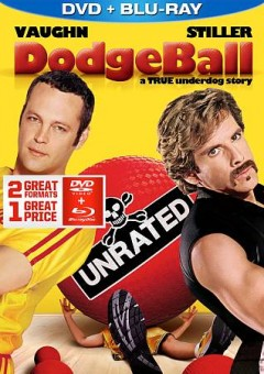 Dodgeball : a true underdog story / Twentieth Century Fox presents ; in association with Mediastream IV ; a Red Hour production ; produced by Ben Stiller, Stuart Cornfeld ; written and directed by Rawson Marshall Thurber.