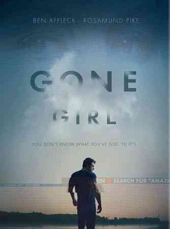 Gone girl /  Twentieth Century Fox and Regency Enterprises present ; screenplay by Gillian Flynn ; directed by David Fincher. - Twentieth Century Fox and Regency Enterprises present ; screenplay by Gillian Flynn ; directed by David Fincher.