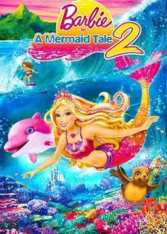 Barbie in a mermaid tale 2.