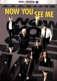 Now you see me /  writer, Boaz Yakin ... [et al.] ; producers, Alex Kurtzman ... [et al.] ; director Louis Leterrier. - writer, Boaz Yakin ... [et al.] ; producers, Alex Kurtzman ... [et al.] ; director Louis Leterrier.
