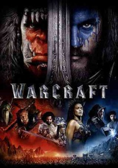 Warcraft /  produced by Charles Roven, Thomas Tull, Jon Jashni, Alex Gartner, Stuart Fenegan ; written by Charles Leavitt and Duncan Jones ; directed by Duncan Jones.