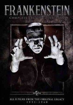 Frankenstein : complete legacy collection / Universal. - Universal.