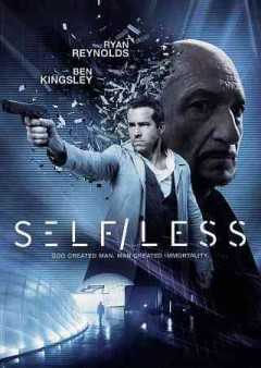 Self/less /  Gramercy Pictures and Endgame Entertainment present ; produced by Ram Bergman, James D. Stern, Peter Schlessel ; written by Alex Pastor & David Pastor ; directed by Tarsem Singh.